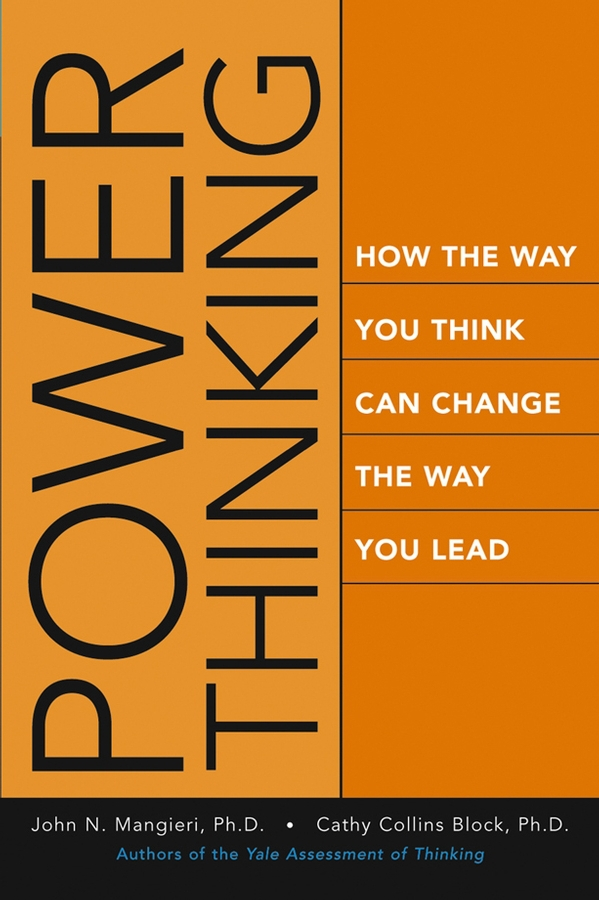 Block, Cathy Collins - Power Thinking: How the Way You Think Can Change the Way You Lead, ebook