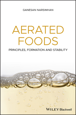 Narsimhan, Ganesan - Aerated Foods: Principles, Formation and Stability, ebook