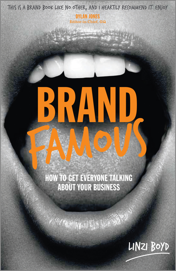 Boyd, Linzi - Brand Famous: How to get everyone talking about your business, ebook