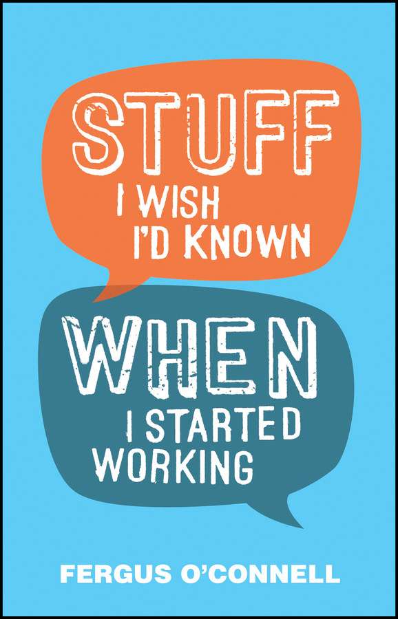 O'Connell, Fergus - Stuff I Wish I'd Known When I Started Working, ebook