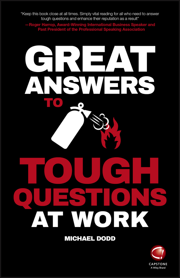 Dodd, Michael - Great Answers to Tough Questions at Work, ebook