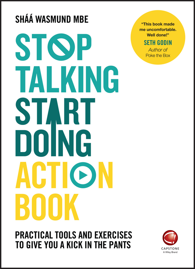 Wasmund, Shaa - Stop Talking, Start Doing Action Book: Practical tools and exercises to give you a kick in the pants, ebook