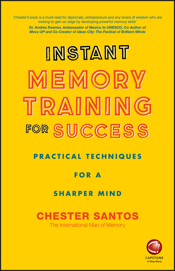 Santos, Chester - Instant Memory Training For Success: Practical Techniques for a Sharper Mind, ebook