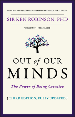 Robinson, Ken - Out of Our Minds: The Power of Being Creative, e-kirja
