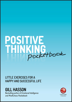 Hasson, Gill - Positive Thinking Pocketbook: Little Exercises for a happy and successful life, e-bok
