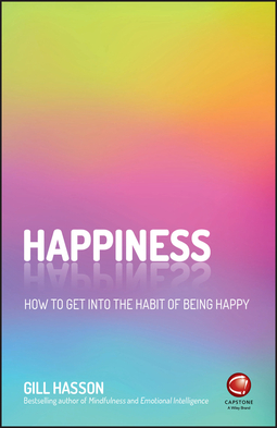 Hasson, Gill - Happiness: How to Get Into the Habit of Being Happy, ebook