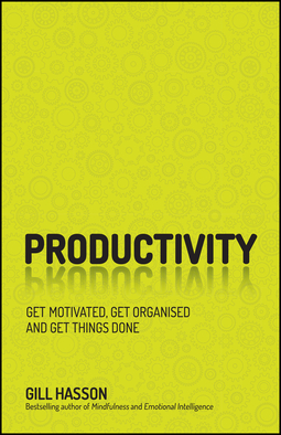 Hasson, Gill - Productivity: Get Motivated, Get Organised and Get Things Done, ebook