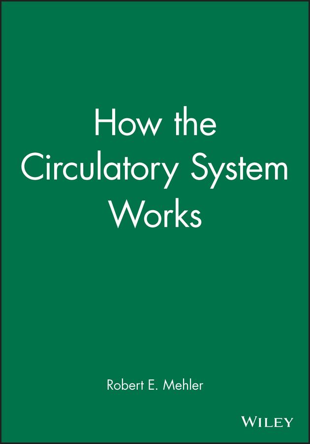 Mehler, Robert E. - How the Circulatory System Works, ebook