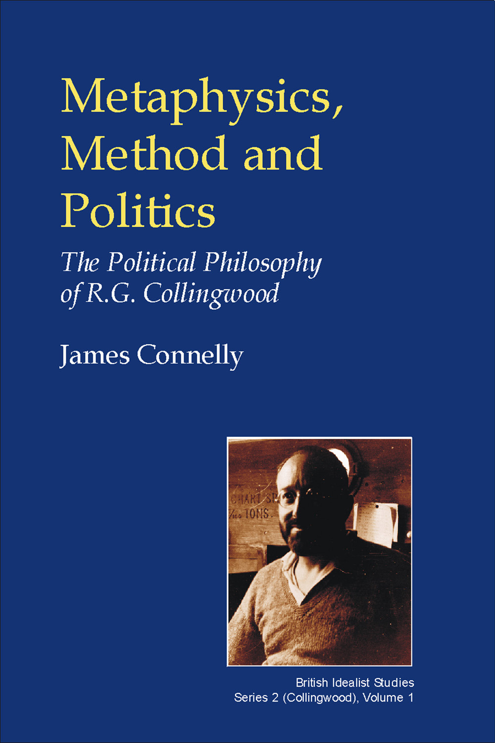 Connelly, James - Metaphysics, Method and Politics, ebook