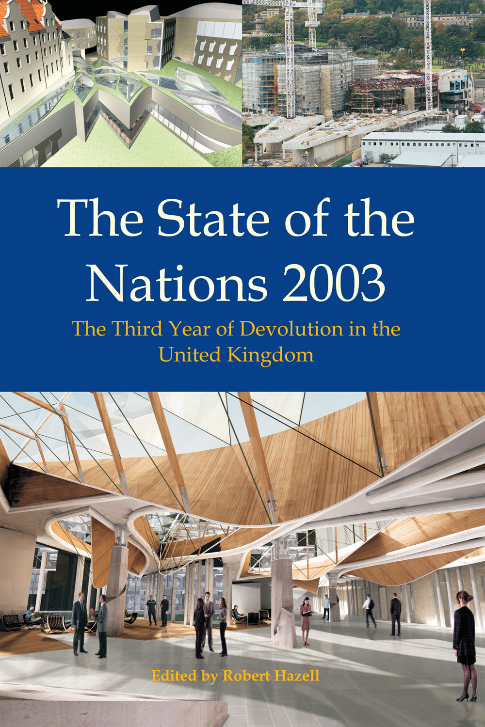 Hazell, Robert - The State of the Nations 2003, ebook