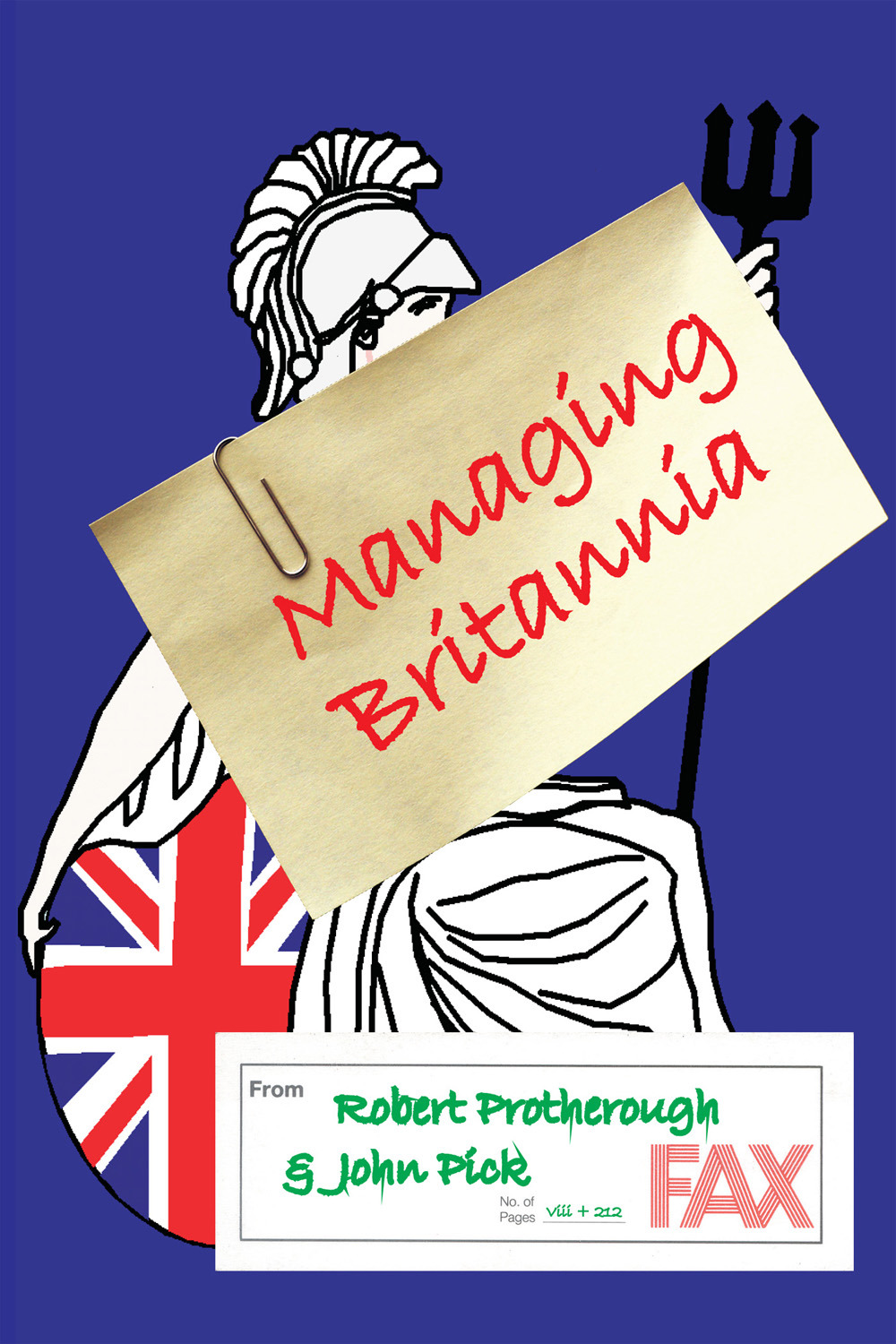 Protherough, Robert - Managing Britannia, ebook