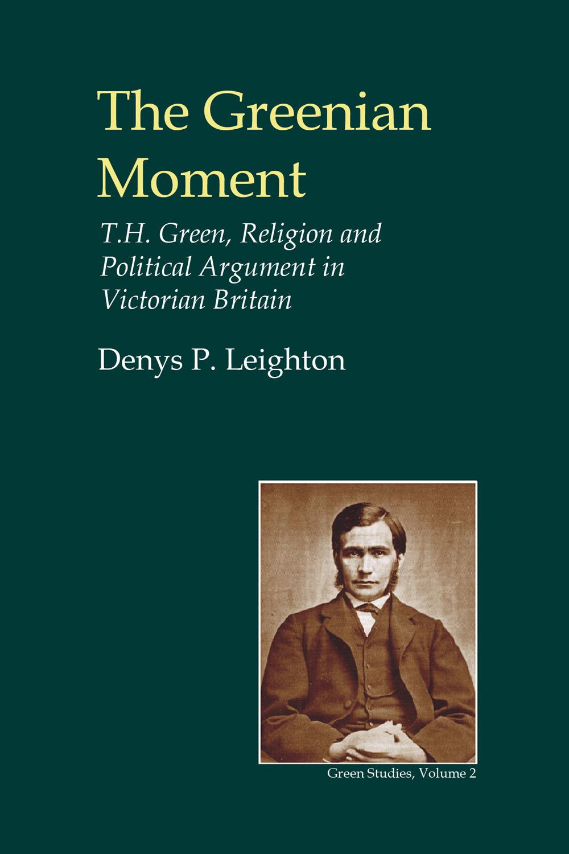 Leighton, Denys P. - The Greenian Moment, ebook