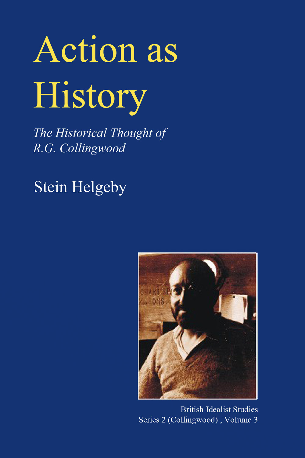 Helgeby, Stein - Action as History, ebook