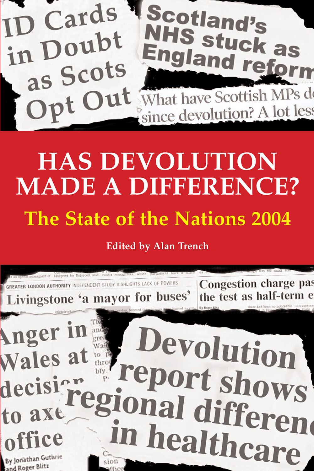 Trench, Alan - Has Devolution Made a Difference?, e-kirja