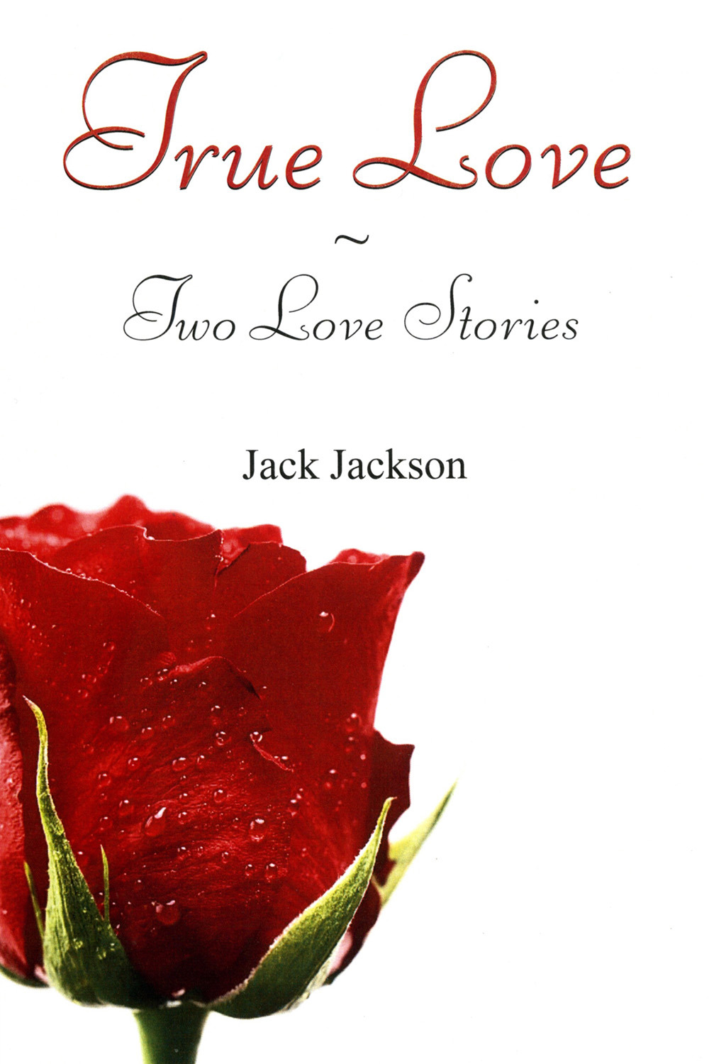 Jackson, Jack - True Love, ebook