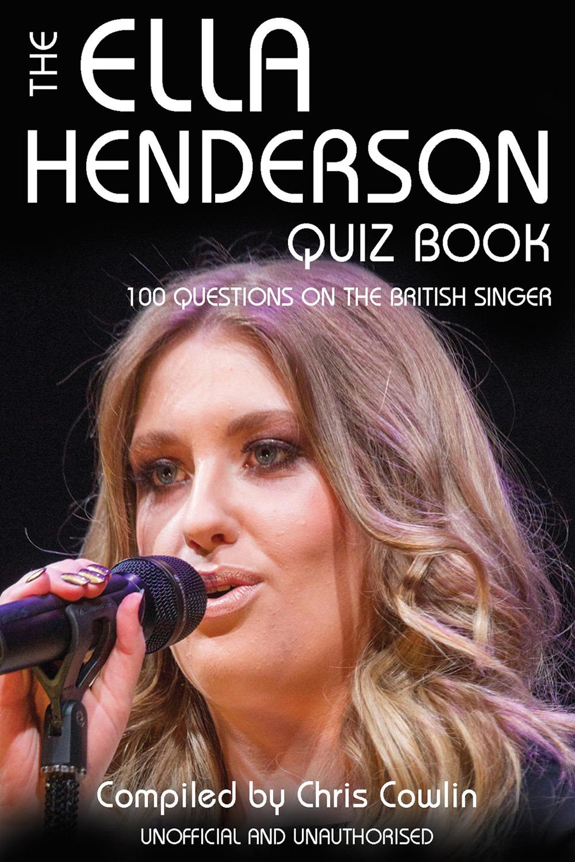 Cowlin, Chris - The Ella Henderson Quiz Book, ebook