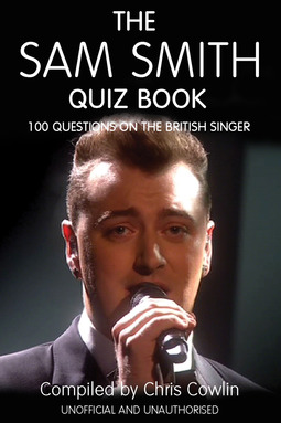 Cowlin, Chris - The Sam Smith Quiz Book, ebook