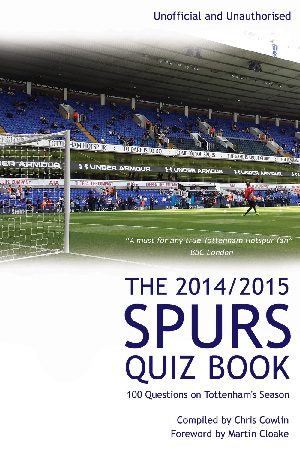 Cowlin, Chris - The 2014/2015 Spurs Quiz Book, ebook