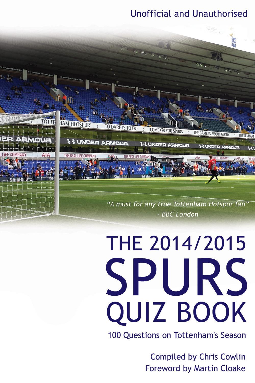 The 2014/2015 Spurs Quiz Book
