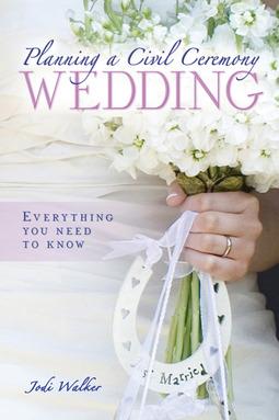 Walker, Jodi - Planning a Civil Ceremony Wedding, e-kirja