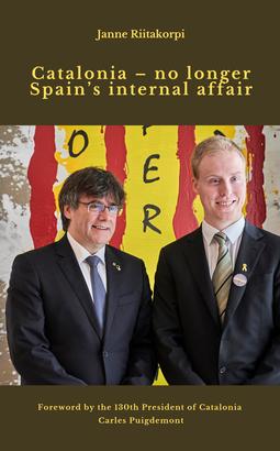 Riitakorpi, Janne - Catalonia – no longer Spain's internal affair, e-kirja