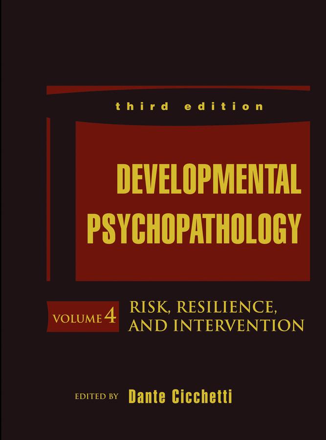 Cicchetti, Dante - Developmental Psychopathology, Risk, Resilience, and Intervention, ebook