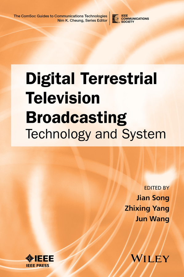 Song, Jian - Digital Terrestrial Television Broadcasting: Technology and System, ebook