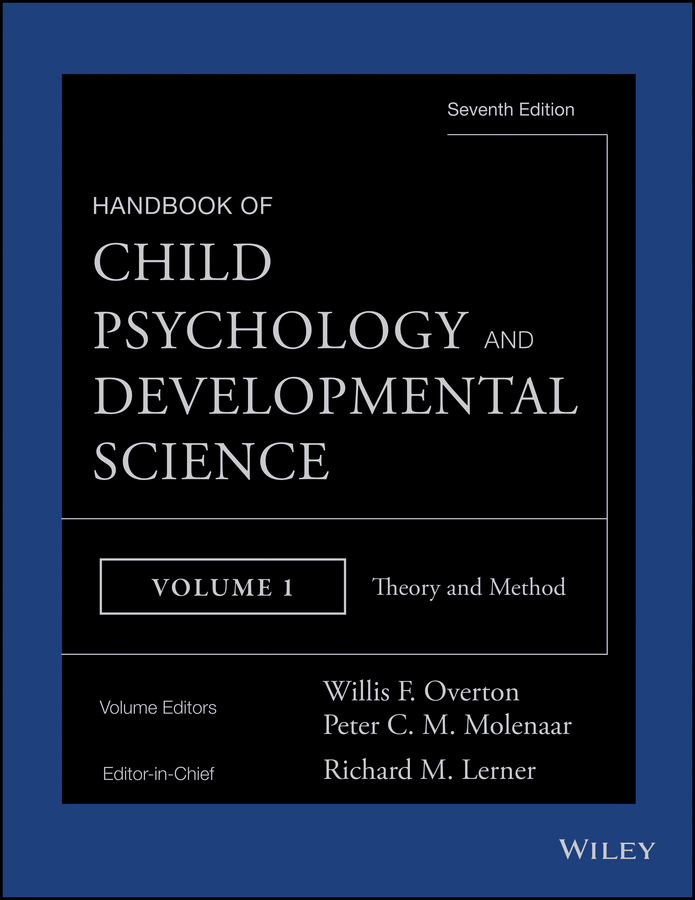 Lerner, Richard M. - Handbook of Child Psychology and Developmental Science, Theory and Method, ebook