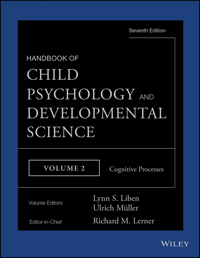 Lerner, Richard M. - Handbook of Child Psychology and Developmental Science, Cognitive Processes, ebook