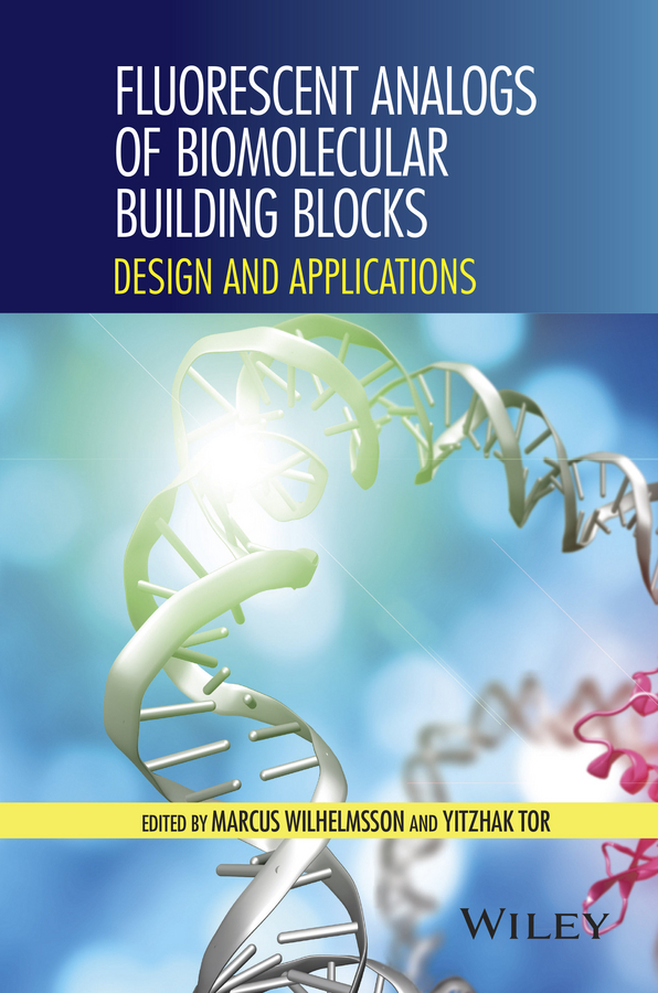 Tor, Yitzhak - Fluorescent Analogs of Biomolecular Building Blocks: Design and Applications, ebook