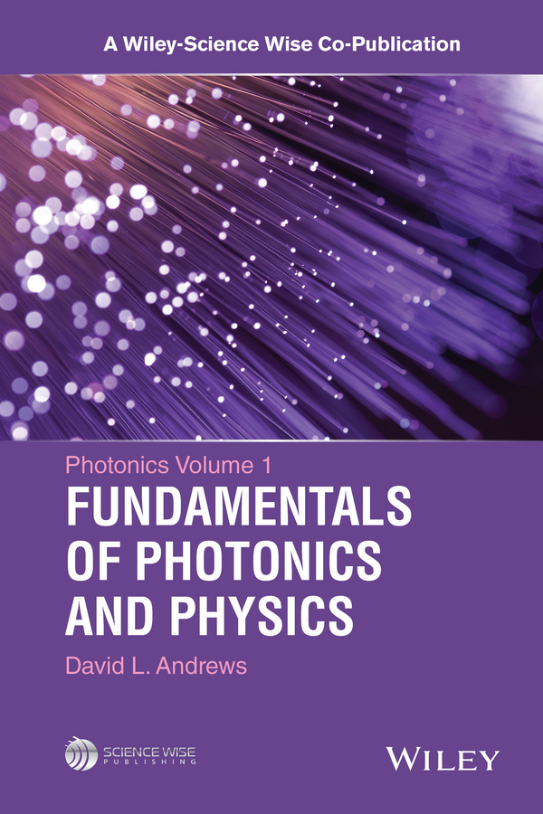 Andrews, David L. - Photonics Volume 1: Fundamentals of Photonics and Physics, ebook