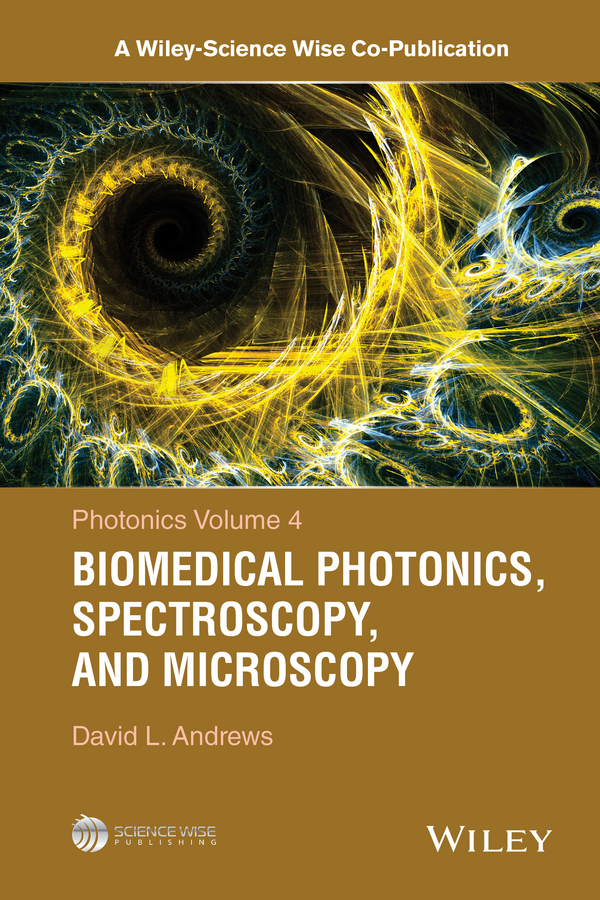 Andrews, David L. - Photonics, Volume 4: Biomedical Photonics, Spectroscopy, and Microscopy, ebook