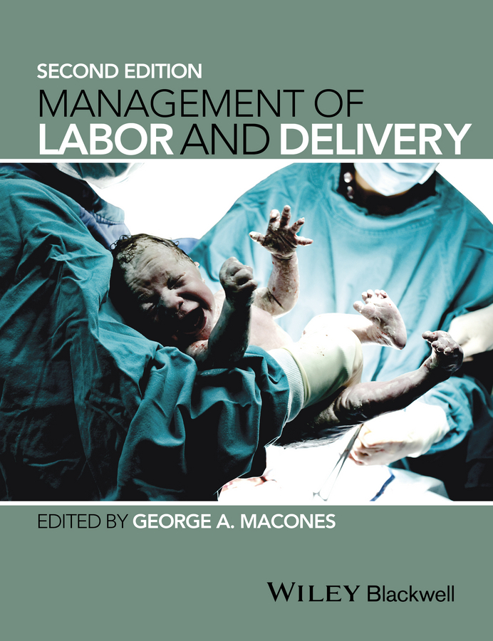 Macones, George A. - Management of Labor and Delivery, ebook