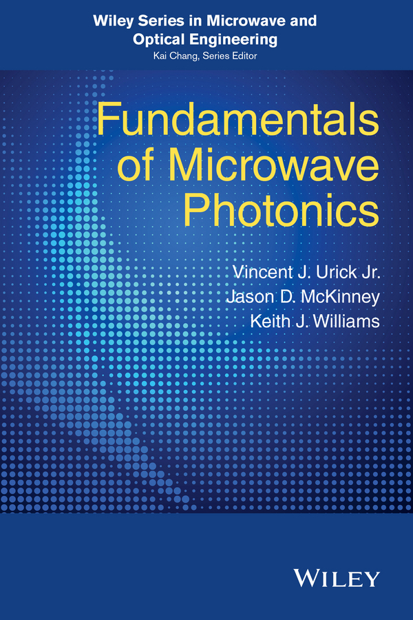 McKinney, Jason D. - Fundamentals of Microwave Photonics, ebook