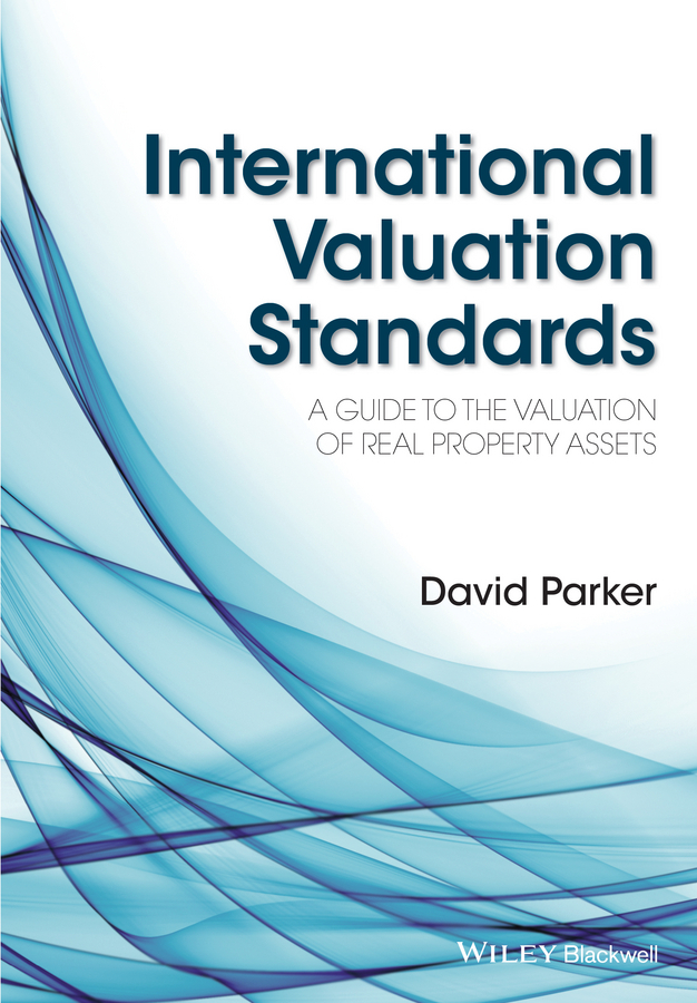 Parker, David - International Valuation Standards: A Guide to the Valuation of Real Property Assets, ebook