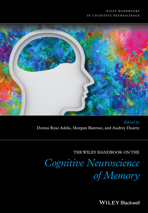Addis, Donna Rose - The Wiley Handbook on The Cognitive Neuroscience of Memory, ebook