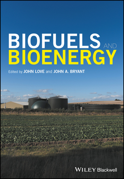 Bryant, John A. - Biofuels and Bioenergy, ebook