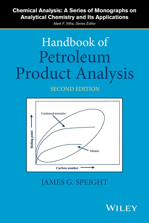 Speight, James G. - Handbook of Petroleum Product Analysis, ebook