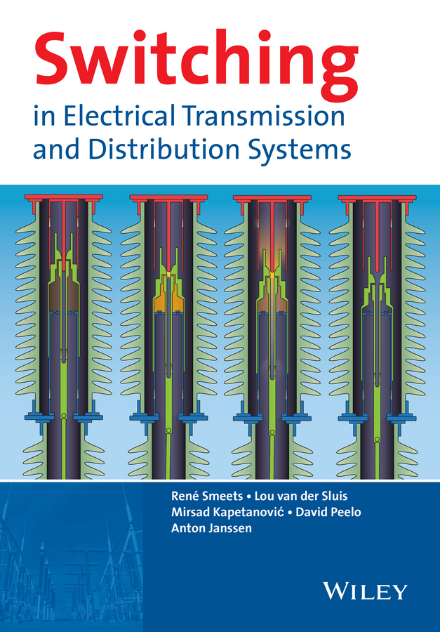 Janssen, Anton - Switching in Electrical Transmission and Distribution Systems, ebook