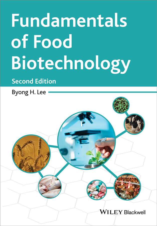 Lee, Byong H. - Fundamentals of Food Biotechnology, e-bok