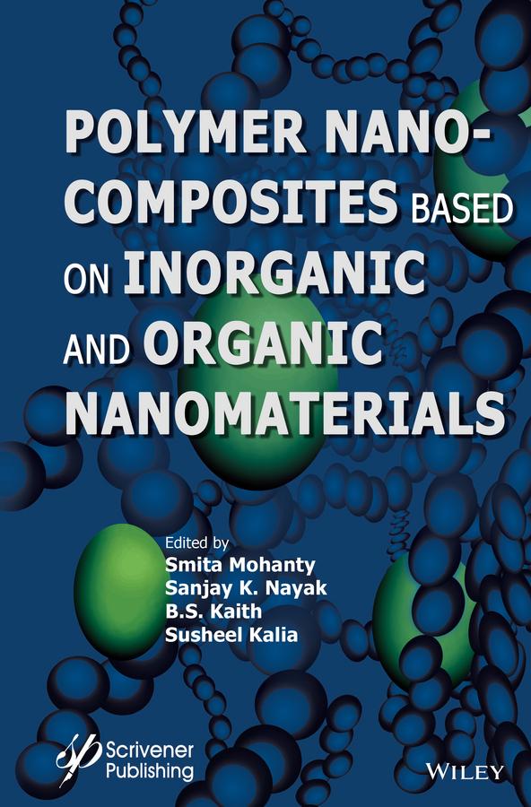 Kaith, B. S. - Polymer Nanocomposites based on Inorganic and Organic Nanomaterials, ebook