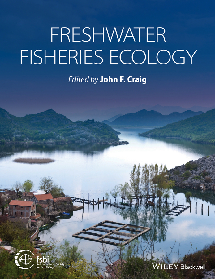 Craig, John F. - Freshwater Fisheries Ecology, ebook