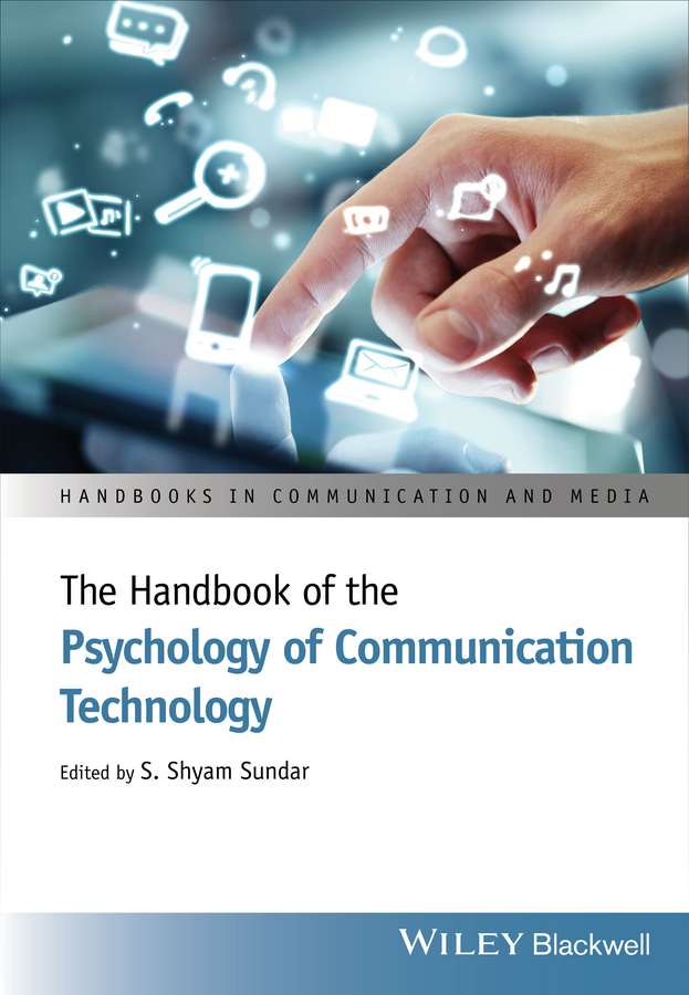 Sundar, S. Shyam - The Handbook of the Psychology of Communication Technology, e-bok