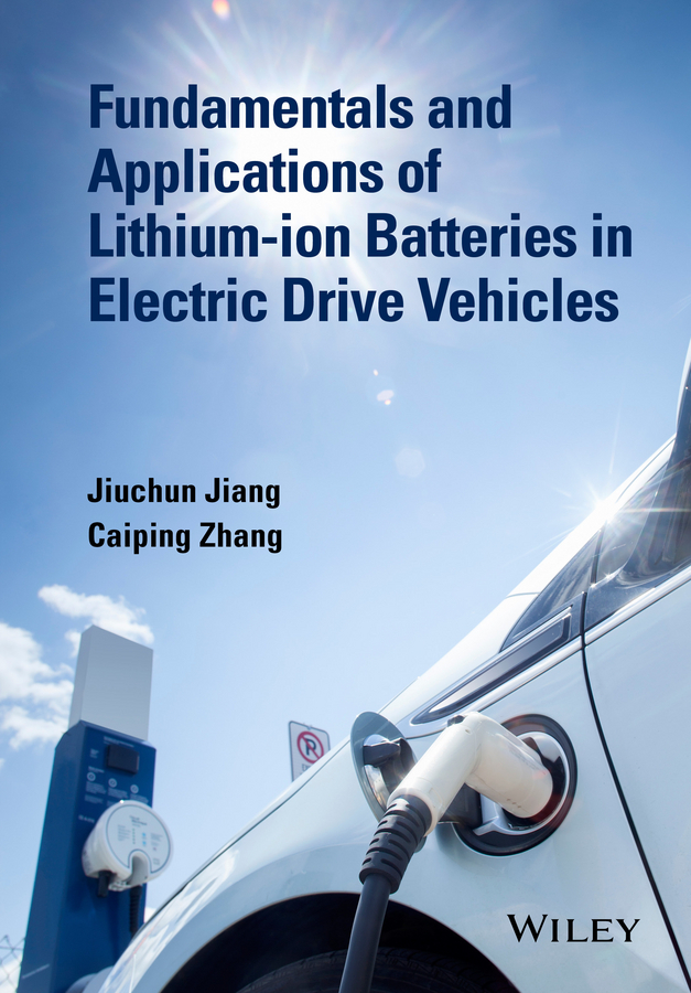 Jiang, San Ping - Fundamentals and Application of Lithium-ion Battery Management in Electric Drive Vehicles, ebook