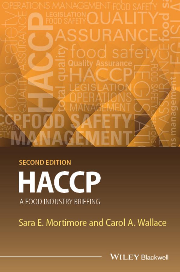 Mortimore, Sara E. - HACCP: A Food Industry Briefing, ebook