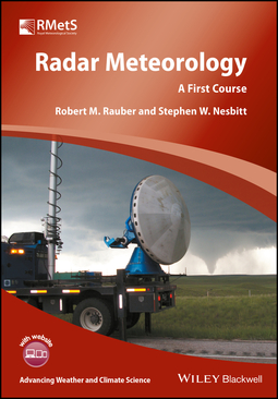 Nesbitt, Stephen L. - Radar Meteorology: A First Course, ebook