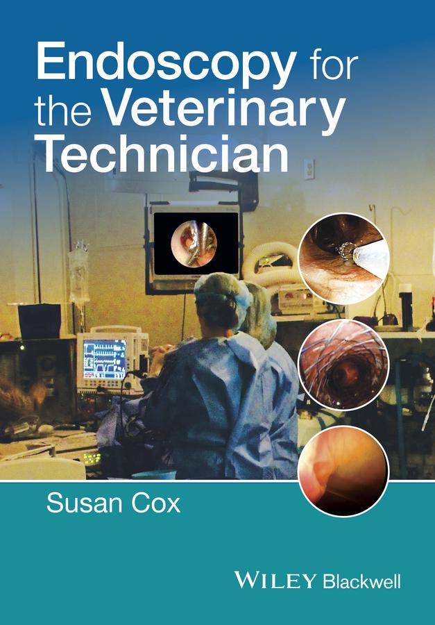 Cox, Susan - Endoscopy for the Veterinary Technician, ebook