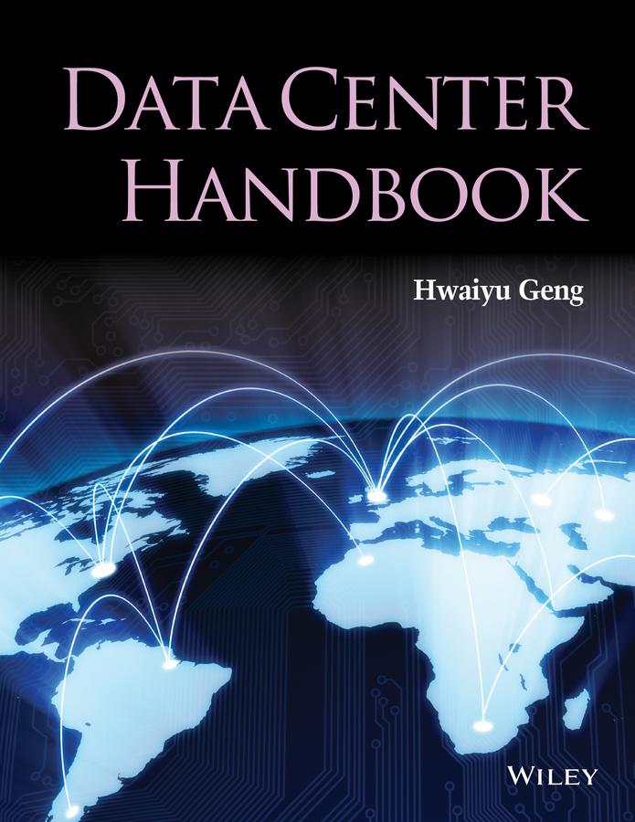 Geng, Hwaiyu - Data Center Handbook, ebook