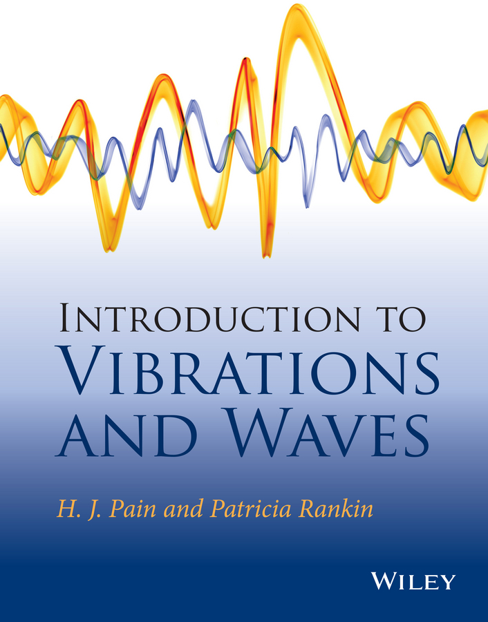 Pain, H. John - Introduction to Vibrations and Waves, ebook