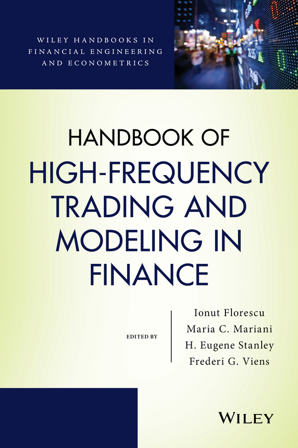 Florescu, Ionut - Handbook of High-Frequency Trading and Modeling in Finance, e-bok